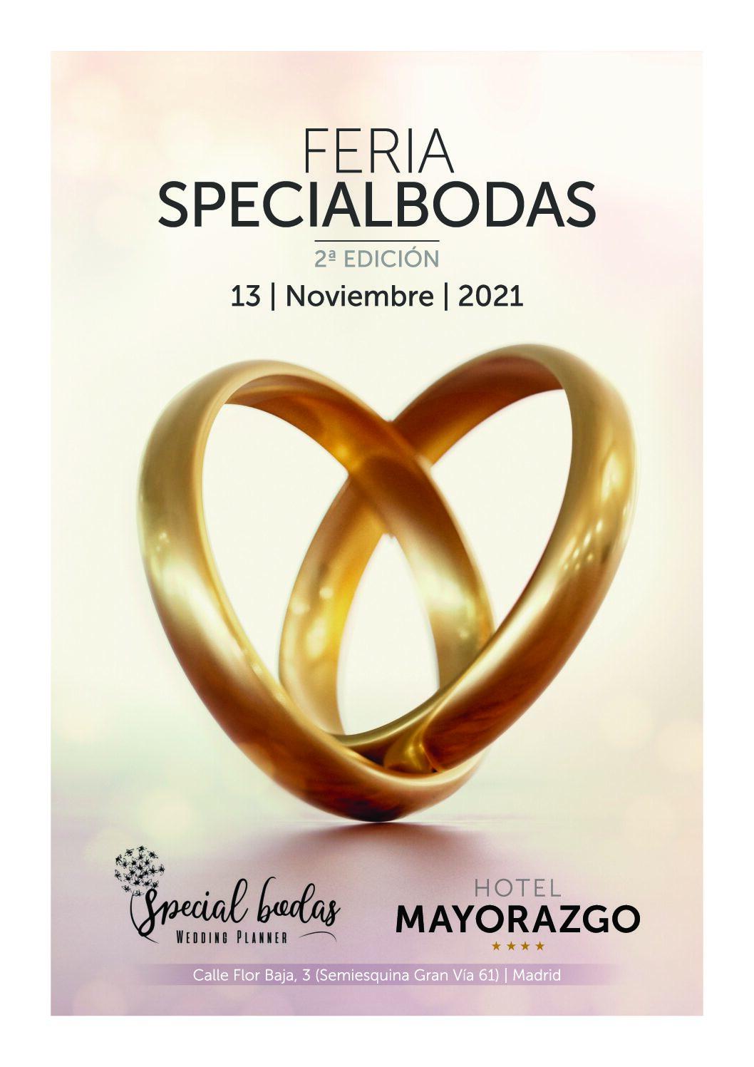 2º Edición De SPECIALBODAS La Feria Más Castiza de Madrid